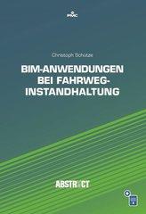 BIM-Anwendungen bei Fahrweginstandhaltung