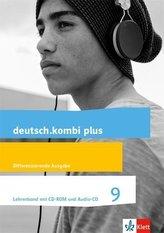 deutsch.kombi plus 9. Lehrerband mit CD-ROM und Audio-CD Klasse 9. Differenzierende Allgemeine Ausgabe
