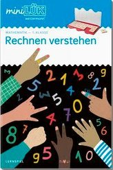 miniLÜK. 1. Klasse - Mathematik: Rechnen verstehen