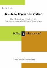 Suicide by Cop in Deutschland