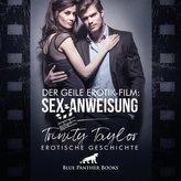 Der geile Erotik-Film: Sex-Anweisung | Erotik Audio Story | Erotisches Hörbuch Audio CD