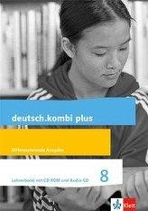 deutsch.kombi plus 8. Lehrerband mit CD-ROM und Audio-CD Klasse 8. Differenzierende Allgemeine Ausgabe ab 2015