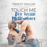 Touch Me - Der heiße Mitbewohner   Erotische Geschichte Audio CD