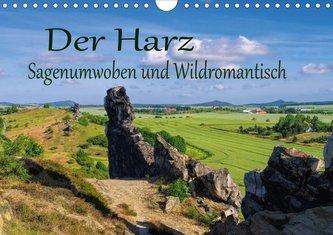 Der Harz - Sagenumwoben und Wildromantisch (Wandkalender 2021 DIN A4 quer)