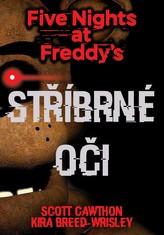 Five Nights at Freddy\'s 1.: Stříbrné oči
