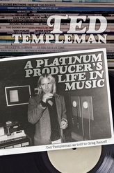 Ted Templeman: A Platinum Producer\'s Life In Music