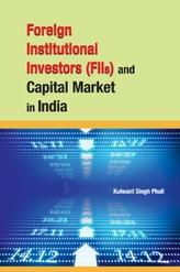 Foreign Institutional Investors (FIIs) & Capital Market in India