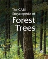 CABI Encyclopedia of Forest Trees, The