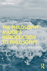 The Philosophy Major\'s Introduction to Philosophy