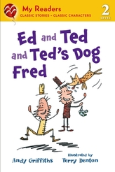Ed and Ted and Ted\'s Dog Fred