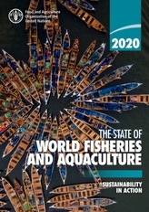 The state of world fisheries and aquaculture 2020 (SOFIA)
