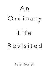 An Ordinary Life Revisited