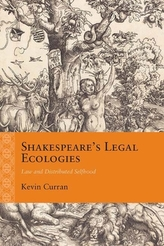 Shakespeare\'s Legal Ecologies