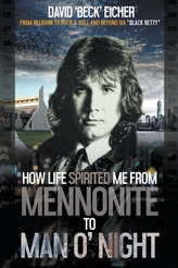 How Life Spirited Me From Mennonite To Man O\' Night