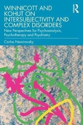 Winnicott and Kohut on Intersubjectivity and Complex Disorders