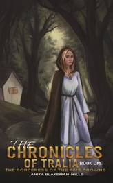 The Chronicles of Tralia - Book One