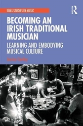 Becoming an Irish Traditional Musician