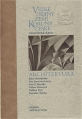 Velké dějiny zemí Koruny české Architektura