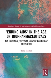 \'Ending AIDS\' in the Age of Biopharmaceuticals