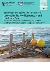 Technical guidelines for scientific surveys in the Mediterranean and the Black Sea