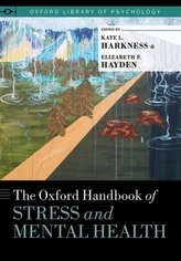 The Oxford Handbook of Stress and Mental Health