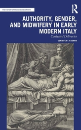 Authority, Gender, and Midwifery in Early Modern Italy