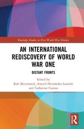 An International Rediscovery of World War One