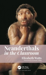 Neanderthals in the Classroom