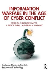 Information Warfare in the Age of Cyber Conflict