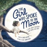 The Girl Who Spoke to the Moon