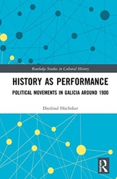 History as Performance