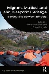 Migrant, Multicultural and Diasporic Heritage