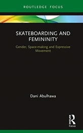 Skateboarding and Femininity