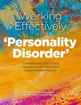 Working Effectively with \'Personality Disorder\'