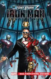 Tony Stark Iron Man Muž, který stvořil sám sebe