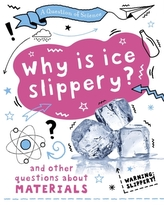 A Question of Science: Why is ice slippery? And other questions about materials