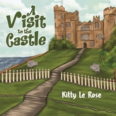 A Visit to the Castle