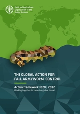 The Global Action for Fall Armyworm Control: Action framework 2020-2022