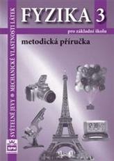 Fyzika 3 pro základní školy Metodická příručka