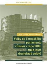Volby do Evropského parlamentu v Česku v roce 2019: stále ještě druhořadé volby?
