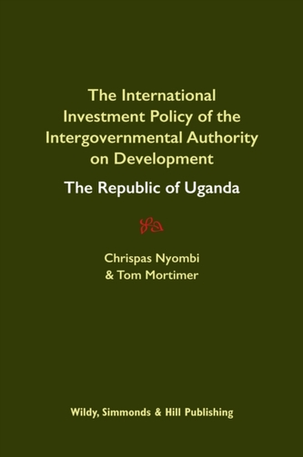 International Investment Policy of the Intergovernmental Authority on Development: The Republic of Uganda