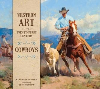 Western Art of the Twenty-First Century: Cowboys