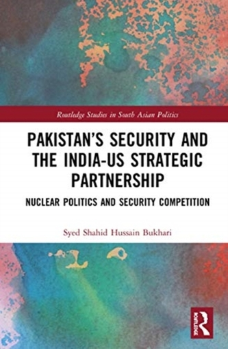 Pakistan\'s Security and the India-US Strategic Partnership