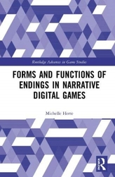 Forms and Functions of Endings in Narrative Digital Games