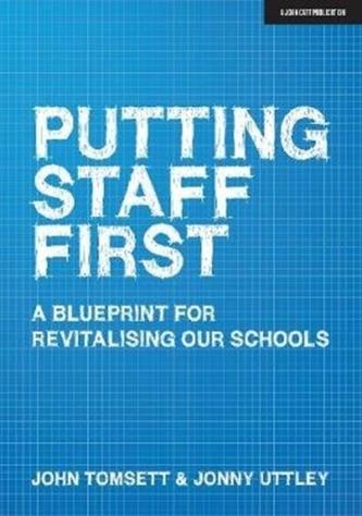 Putting Staff First