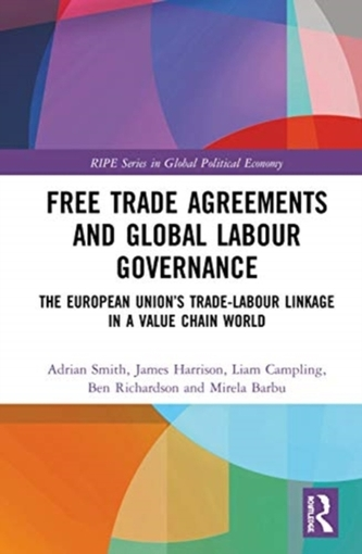 Free Trade Agreements and Global Labour Governance