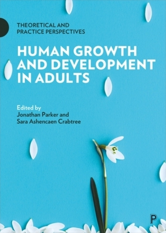 Human Growth and Development in Adults