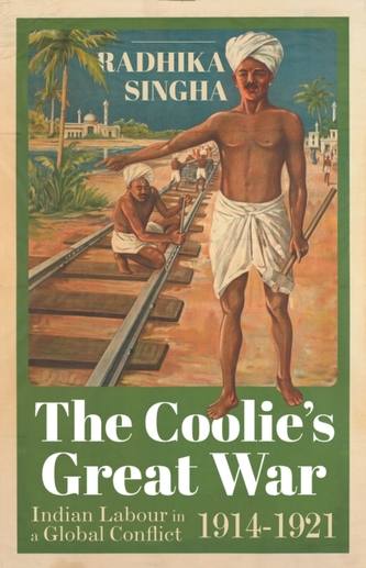 The Coolie\'s Great War