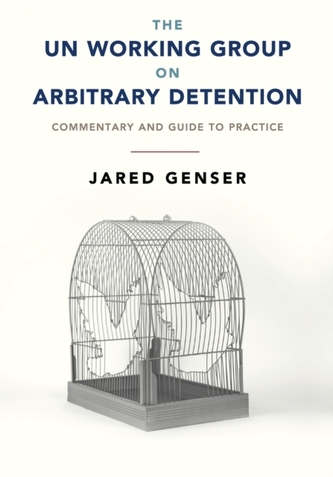 The UN Working Group on Arbitrary Detention