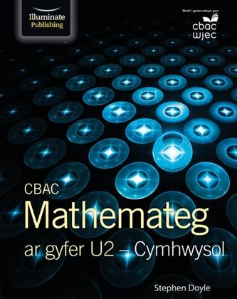 CBAC Mathemateg Ar Gyfer U2 - Cymhwysol